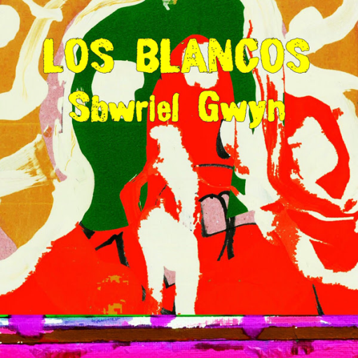 Los Blancos - Sbwriel Gwyn