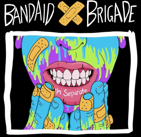 Bandaid Brigade - I'm Separate cover art