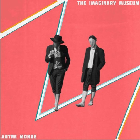 Autre Monde: The Imaginary Museum sleeve artwork